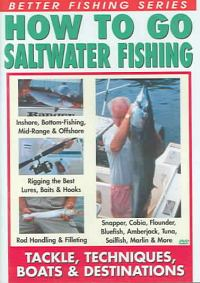 How To Go Saltwater Fishing